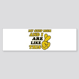 Me and Step Mom are like this Sticker (Bumper)