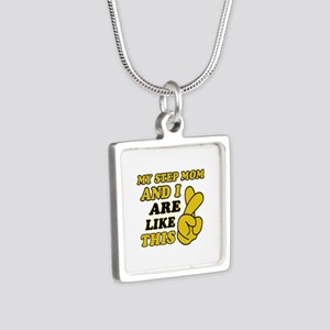 Me and Step Mom are like this Silver Square Neckla