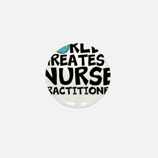 World's Greatest Nurse Practitioner Mini Butto