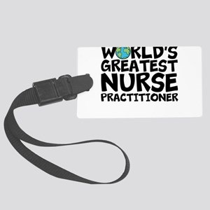 World's Greatest Nurse Practitioner Luggage Ta