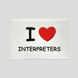 I love interpreters Rectangle Magnet