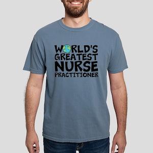 World's Greatest Nurse Practitioner Mens Comfo
