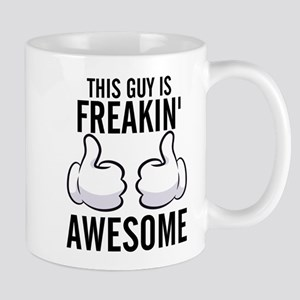 Funny - This Guy is Freakin' Awesome! Mugs