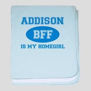 Addison is my homegirl baby blanket