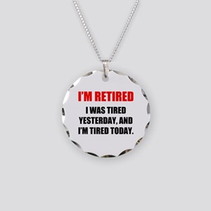 I'm Retired Necklace Circle Charm