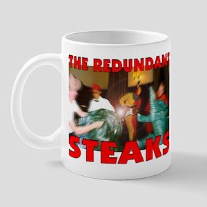 Redundant Steaks Mug