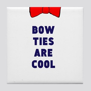 Bow ties are cool Tile Coaster