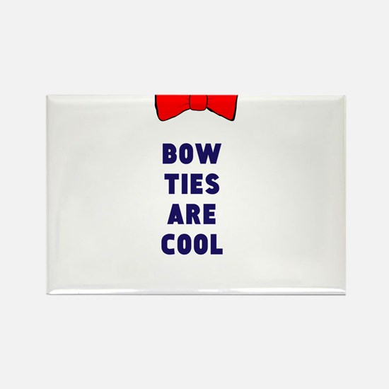 Bow ties are cool Rectangle Magnet