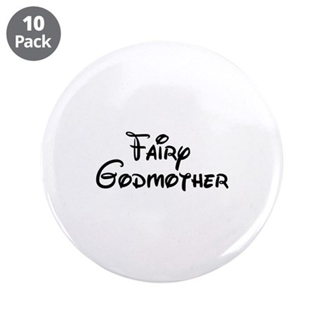 """Fairy Godmother's 3.5"""" Button (10 pack)"""