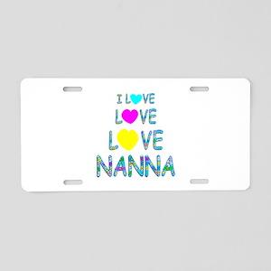 Love Love Nanna Aluminum License Plate