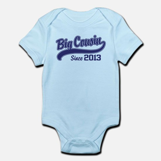 Big Cousin Since 2013 Infant Bodysuit