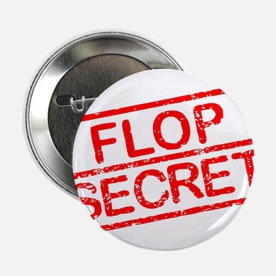 """Flop Secret 2.25"""" Button"""