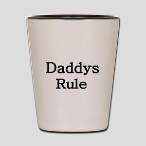 Daddys Rule-black Shot Glass