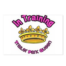 Trailer Park Queen In Training Postcards (Package