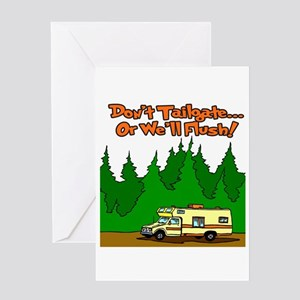 Don't Tailgate Or We'll Flush Greeting Card