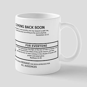 Jesus Coming Back Soon Mug