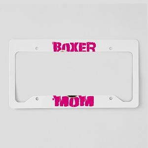Boxer Mom dog License Plate Holder