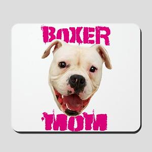 Boxer Mom dog Mousepad