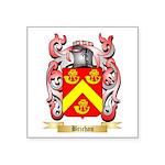Brichan Square Sticker 3