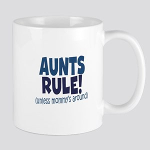 Aunts Rule Mug