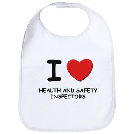 I love health and safety inspectors Bib