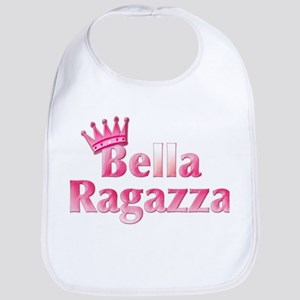 Bella Ragazza (pretty girl) Bib