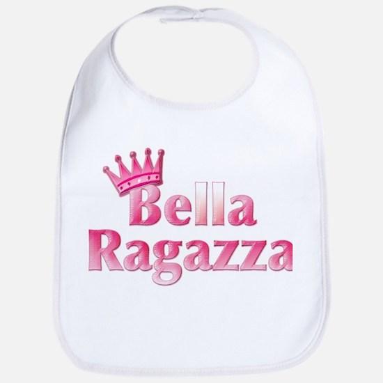 Bella Ragazza (pretty girl) Bib