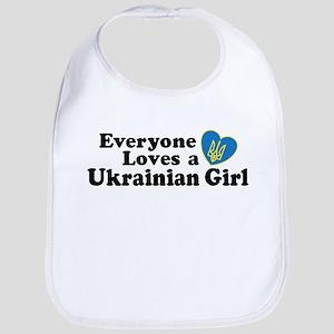 Everyone Loves a Ukrainian Girl Bib