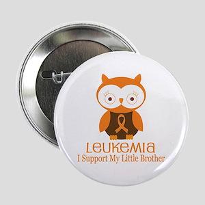 "Little Brother Leukemia Support 2.25"" Button"