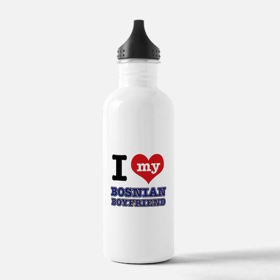 I love my Bosnian Boyfriend Water Bottle