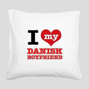 I love my Danish Boyfriend Square Canvas Pillow