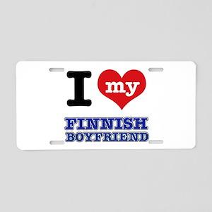 I love my Finnish Boyfriend Aluminum License Plate