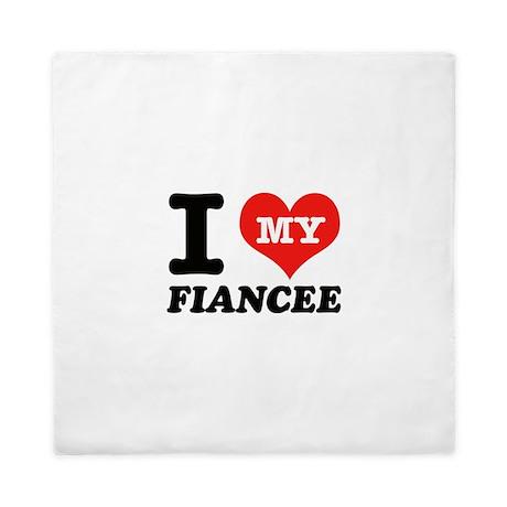 I Love My Fiancee Queen Duvet