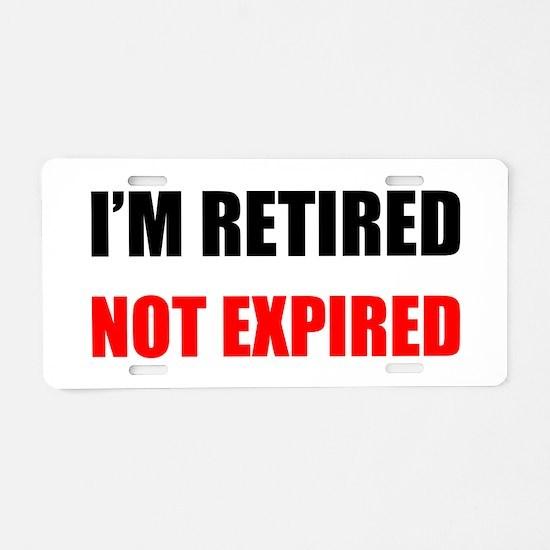 Retired Not Expired Aluminum License Plate