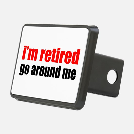 I'm Retired Go Around Me Hitch Cover