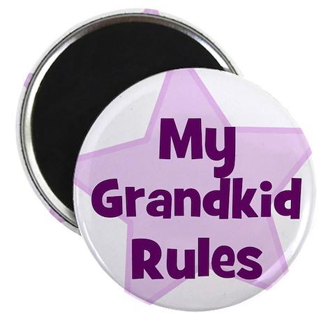 My Grandkid Rules Magnet