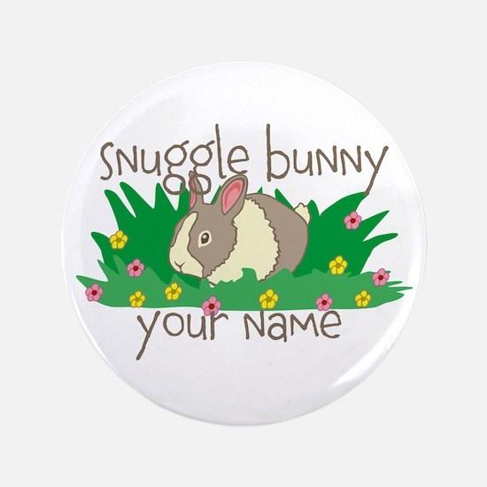 "Personalized Snuggle Bunny 3.5"" Button"
