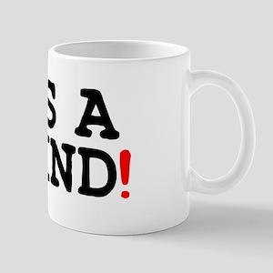 ITS A GRIND! Small Mug