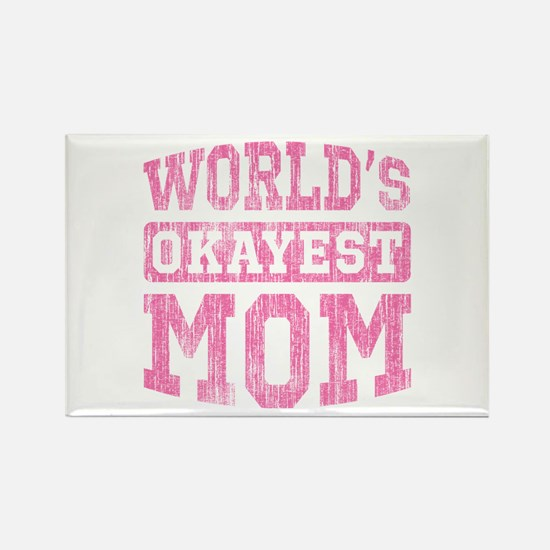 World's Okayest Mom [v. pink] Rectangle Magnet (10