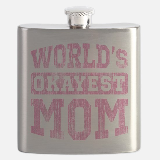 World's Okayest Mom [v. pink] Flask
