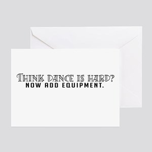 Think dance is hard? Greeting Cards (Pk of 10)