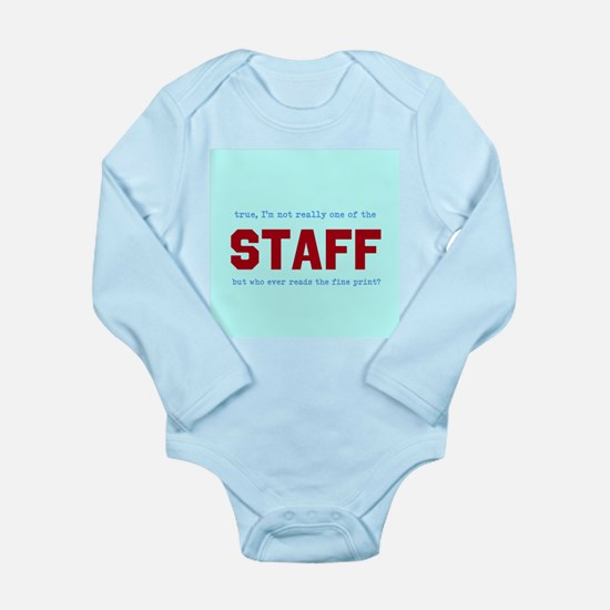 STAFF, not Long Sleeve Infant Bodysuit