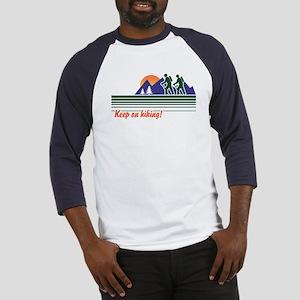 Keep on Hiking Baseball Jersey