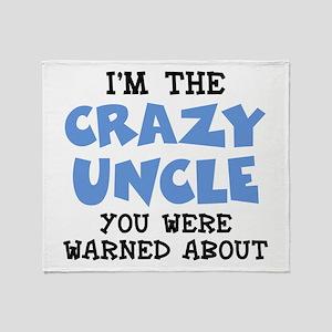 Crazy Uncle Throw Blanket