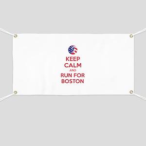Keep calm and run for Boston Banner
