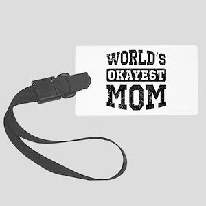 Vintage World's Okayest Mom Large Luggage Tag