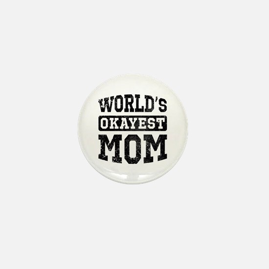 Vintage World's Okayest Mom Mini Button