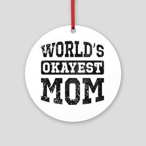 Vintage World's Okayest Mom Ornament (Round)