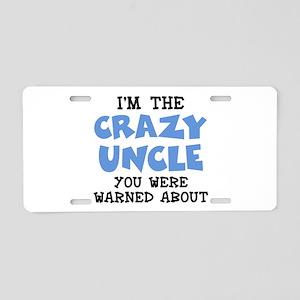 Crazy Uncle Aluminum License Plate