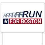 Run for Boston RWB Yard Sign
